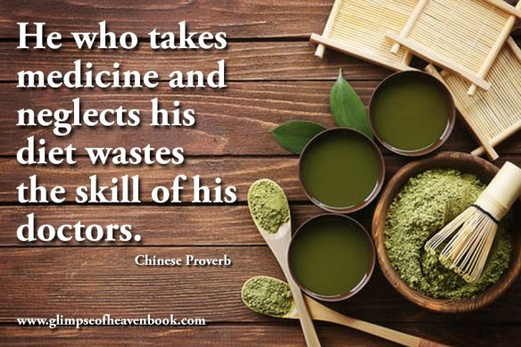 He who takes medicine and neglects his diet wastes the skill of his doctors. Chinese Proverb