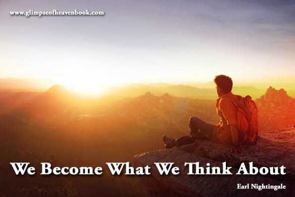 We Become What We Think About Earl Nightingale