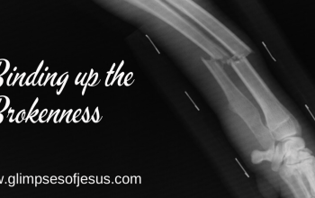 Binding up the Brokenness