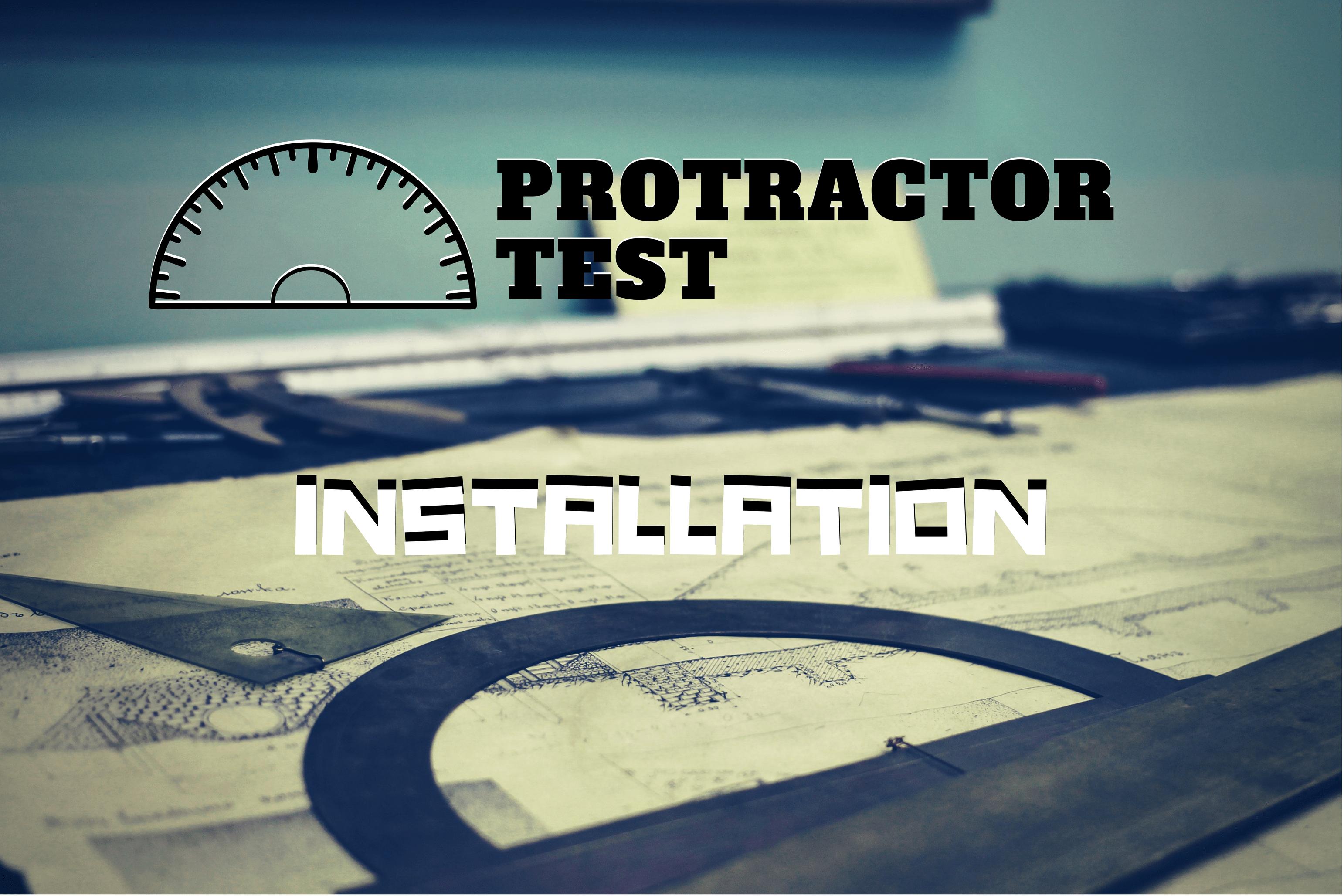 Protractor Tutorial - Installation - GlitchITSystem