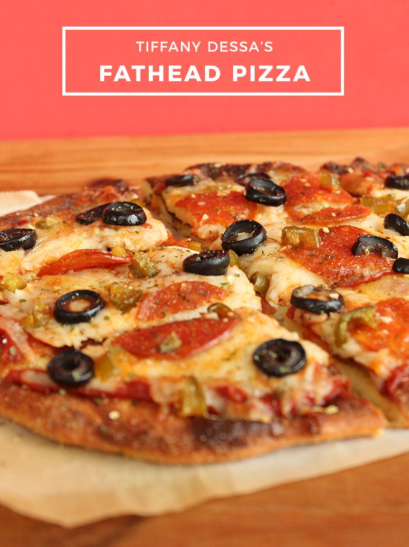 Tiffany Dessa's Fathead Pizza recipe.