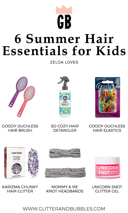 Six summer hair essentials for kids by Glitter and Bubbles.