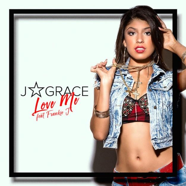 J Grace Love Me Featuring Frankie J