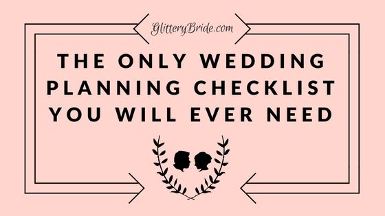 the only wedding planning checklist you will ever need glittery bride