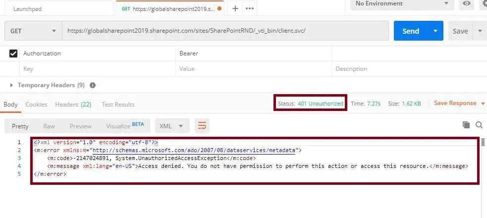 Postman tool GET operation body status: 401 unauthorized: Postman tool SharePoint online REST API