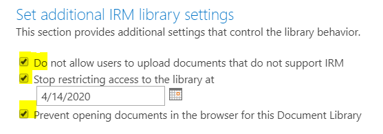 Information Rights Management Settings - Set additional IRM library settings