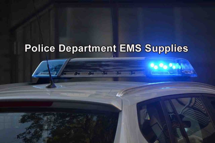 Police EMS Supplies