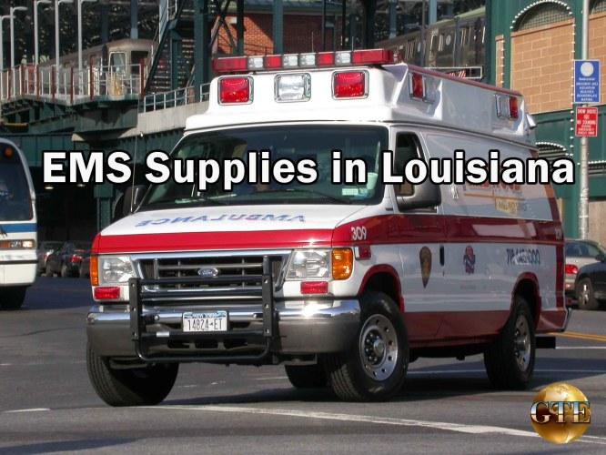 EMS Supplies in Louisiana