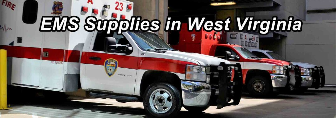 EMS Supplies West Virginia