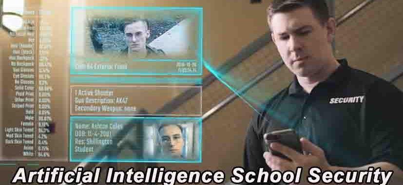 Artificial Intelligence School Security