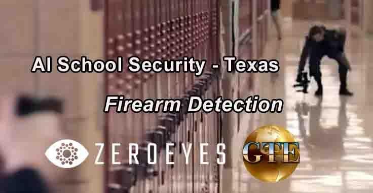 AI Firearm Detection - Texas School Security - GTE