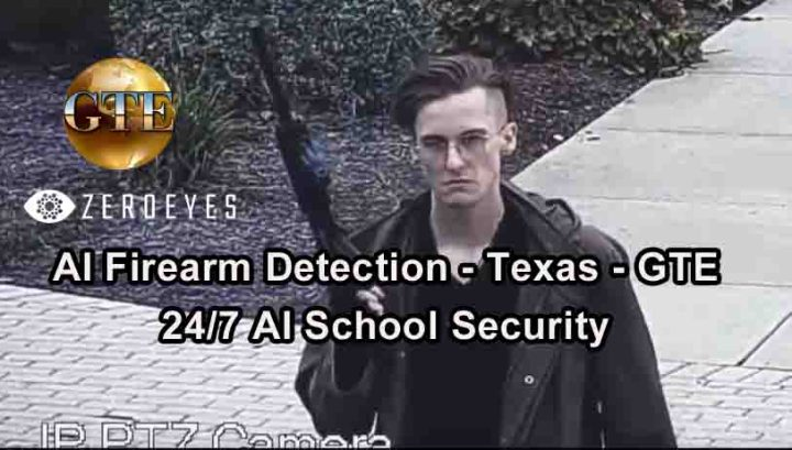 AI School Security - Texas - Artificial Intelligence Firearm Detection