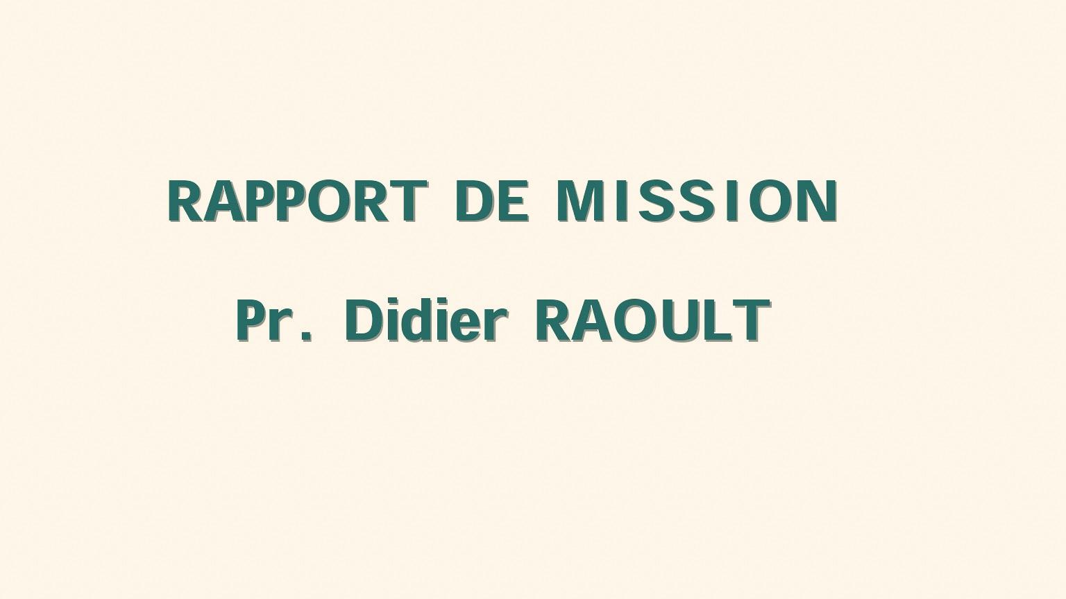 Maladies contagieuses émergentes: Lire le document original du Professeur Didier Raoult