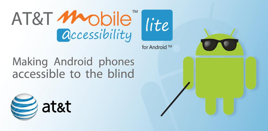 At Amp T Introduces Mobile Accessibility Lite App For Blind People