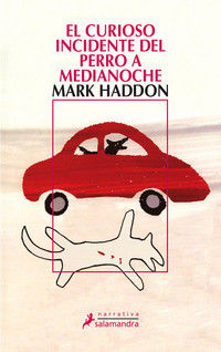 El Curioso Incidente del Perro a Medianoche, de Mark Haddon