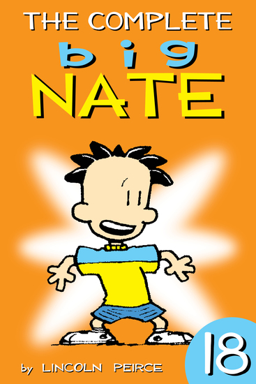 The Complete Big Nate 18 Read Book Online