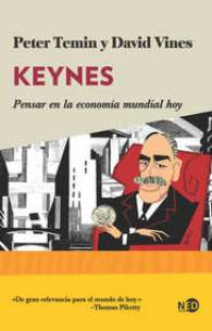 Keynes, de Peter Temin y David Vines