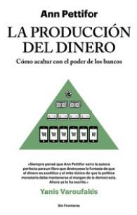 La Producción del Dinero, de Ann Pettifor