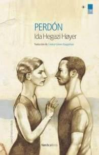 Perdón, de Ida Hegazi Høyer