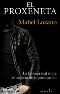 El Proxeneta, de Mabel Lozano