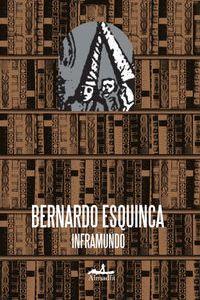 Inframundo, de Bernardo Esquinca
