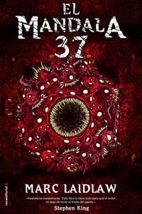El Mandala 37, de Marc Laidlaw