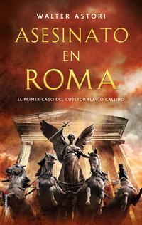 Asesinato en Roma, de Flavio Callido