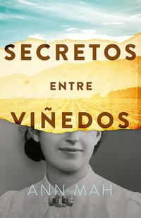 Secretos entre viñedos, de Ann Mah