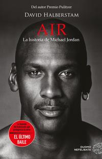 Air la historia de Michael Jordan