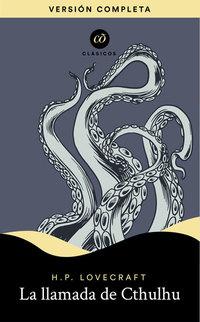 La llamada de Cthulhu, de H.P. Lovecraft