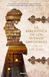 La biblioteca de los sueños imposibles de Lin Rina
