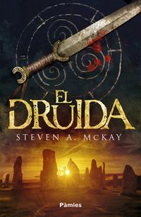El druida de Steven A. McKay