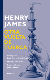 Otra vuelta de Tuerca, de José Bianco