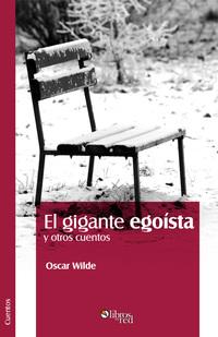 El gigante egoista de Oscar Wilde