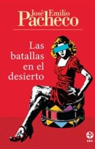 Las batallas en el desierto, de José Emilio Pacheco