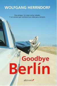 Goodbye Berlín, de Wolfgang Herrndorf