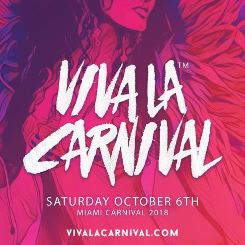 Viva La Carnival Miami carnival 2018
