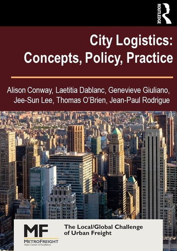 City Logisitcs: Concepts, Policy, Practice