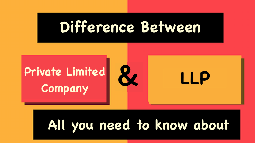 Company vs. LLP – Which is better?
