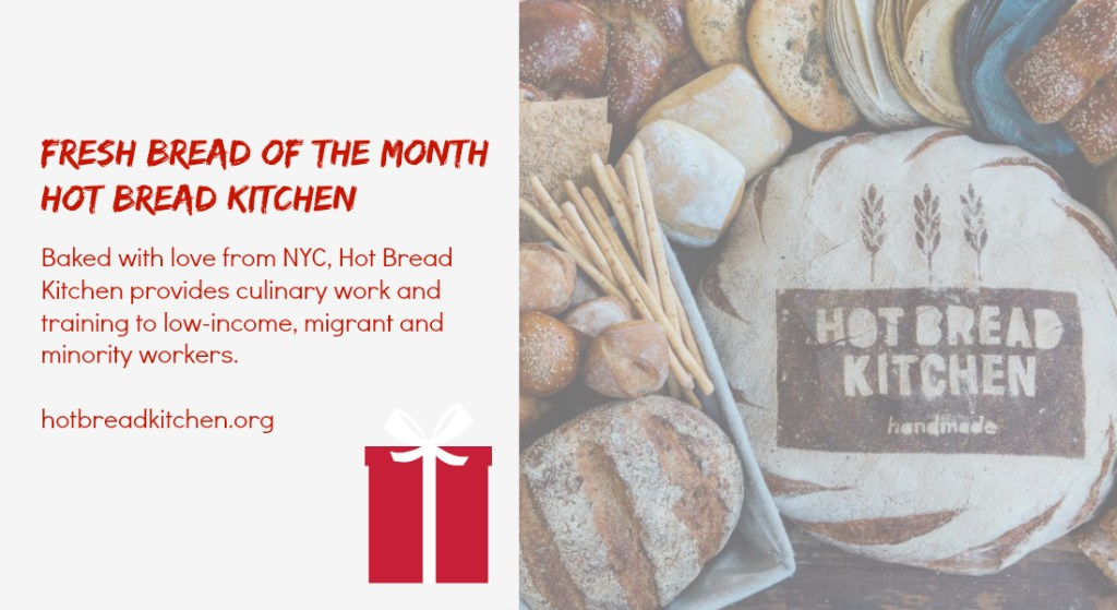 hot bread kitchen - social enterprise holiday gifts