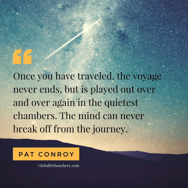 Pat Conroy travel quote