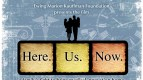 Ewing Marion Kauffmann Foundation Presents Here.Us.Now.  Friday, September 28, 2012 - 7 p.m.