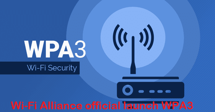 Wi-Fi Alliance official launch WPA3 New Security Feature