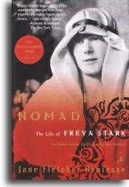 Travel Book of the Week: Passionate Nomad – The Life of Freya Stark