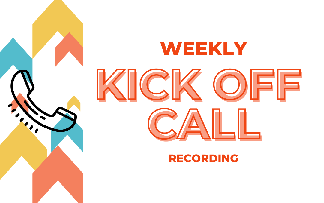 03/29 Weekly Kick Off Recording
