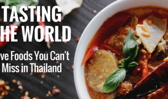 Join me as I try five traditional foods from Thailand