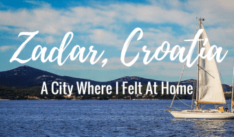 A City Where I Felt At Home: Zadar, Croatia