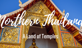 A Land of Temples: Northern Thailand