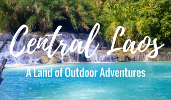 A Land of Outdoor Adventures: Central Laos