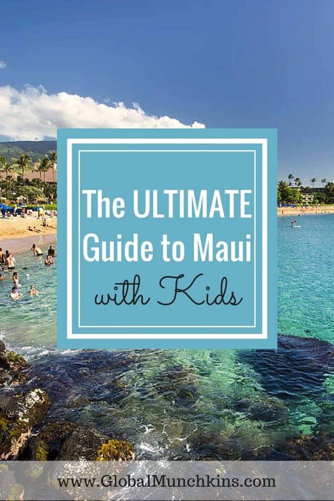 things to do in maui the ultimate maui family fun guide global munchkins. Black Bedroom Furniture Sets. Home Design Ideas